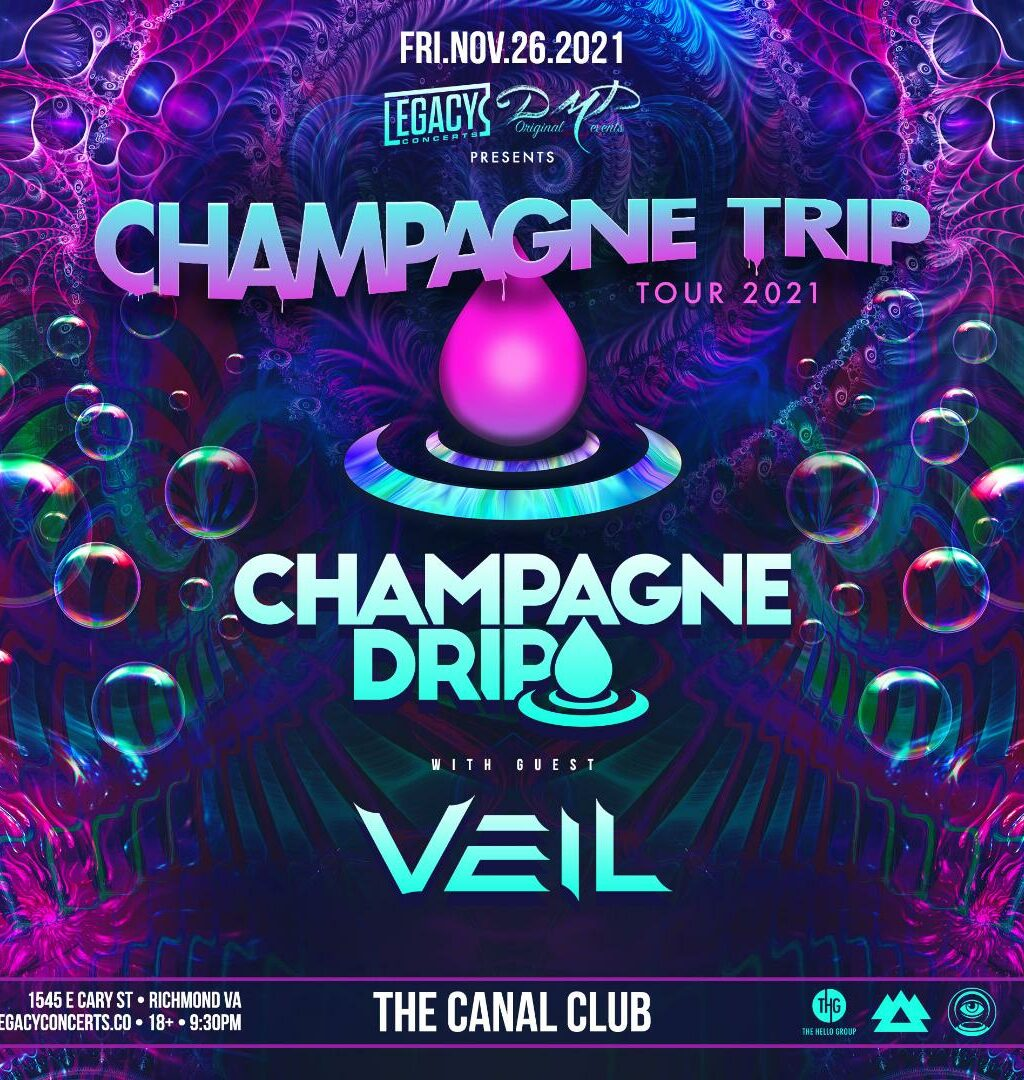 Champagne Drip- Upstairs at The Canal Club